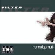 Filter, The Amalgamut (CD)