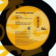 "The Crystal Method, Trip Like I Do (12"")"