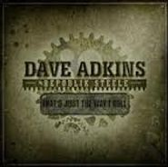 Dave Adkins, That's Just The Way I Roll (CD)
