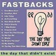 The Fastbacks, The Day That Didn't Exist (CD)