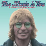 Various Artists, The Music Is You: A Tribute To John Denver (LP)