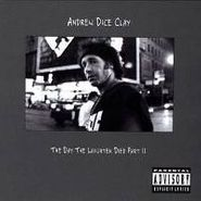Andrew Dice Clay, The Day The Laughter Died Part II (CD)