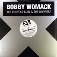 "Bobby Womack, The Bravest Man In The Universe (12"")"