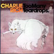 Charlie Rich, Too Many Teardrops (LP)