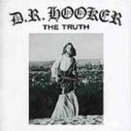 D.R. Hooker, The Truth (CD)
