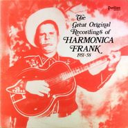 Various Artists, The Great Original Recordings Of Harmonica Frank 1951-58 (LP)
