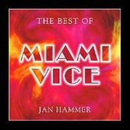 Jan Hammer, The Best of Miami Vice (CD)