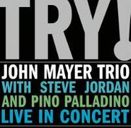John Mayer, Try! John Mayer Trio Live In Concert (CD)