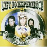 Lift To Experience, The Texas-Jerusalem Crossroads (CD)
