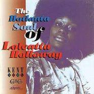 Loleatta Holloway, The Hotlanta Soul of Loleatta Holloway (CD)