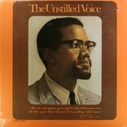 Malcolm X, The Unstilled Voice (LP)