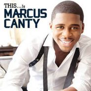 Marcus Canty, This...Is Marcus Canty (CD)