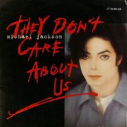 "Michael Jackson, They Don't Care About Us (12"")"