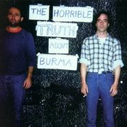Mission Of Burma, The Horrible Truth About Burma (CD)