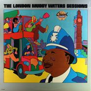 Muddy Waters, The London Muddy Waters Sessions [Reissue] (LP)