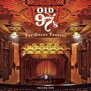 Old 97's, The Grand Theatre Volume One (CD)