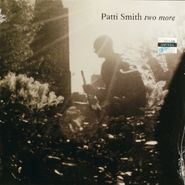"""Patti Smith, Two More [Promo Only] (7"""")"""