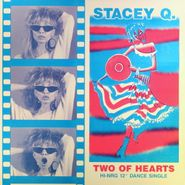 "Stacey Q, Two Of Hearts [HI-NRG Dance Single] (12"")"