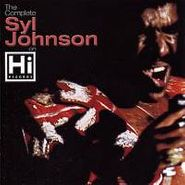 Syl Johnson, The Complete Syl Johnson On Hi Records (CD)