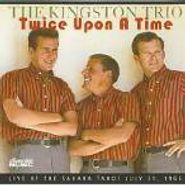 The Kingston Trio, Twice Upon A Time (CD)