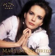 Martina McBride, The Time Has Come (CD)