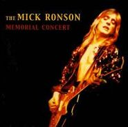Mick Ronson, The Mick Ronson Memorial Concert (CD)