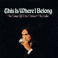 Various Artists, This Is Where I Belong: The Songs Of Ray Davies And The Kinks (CD)