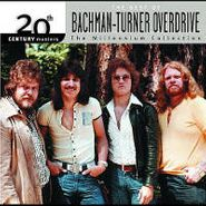 Bachman-Turner Overdrive, The Best Of Bachman-Turner Overdrive: 20th Century Masters Millennium Collection (CD)