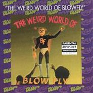 Blowfly, The Weird World Of Blowfly (CD)
