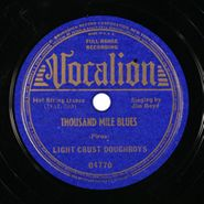 The Light Crust Doughboys, Thousand Mile Blues / Foot Warmer