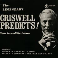NOVELTY, The Legendary Criswell Predicts! Your Incredible Future