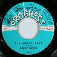Rocky Turner, The Bugga Bear / With These Hands
