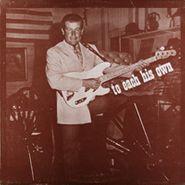 Truitt Cunningham, To Each His Own (LP)