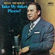 Henny Youngman, Take My Jokes Please!