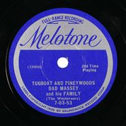 Dad Massey & His Family, Tugboat And Pineywoods / Dixie Medley