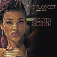 The Floacist, The Floacist Presents: Floetry Re:Birth (CD)