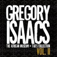 Gregory Isaacs, The African Museum + Tad's Collection, Vol. II (CD)