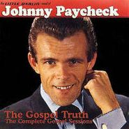 Johnny Paycheck, The Little Darlin' Sound of Johnny Paycheck: The Gospel Truth (CD)