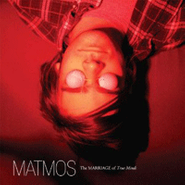 Matmos, The Marriage Of True Minds (CD)