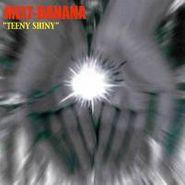 Melt-Banana, Teeny Shiny (CD)