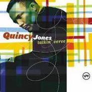 Quincy Jones, talkin' verve (CD)