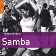 Various Artists, The Rough Guide To Samba [Second Edition] (CD)