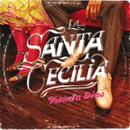 La Santa Cecilia, Treinta Dias (CD)