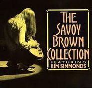 Savoy Brown, The Savoy Brown Collection Featuring Kim Simmonds (CD)