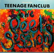 "Teenage Fanclub, The Peel Sessions [Import] (12"")"