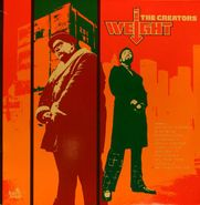 The Creators, The Weight (LP)
