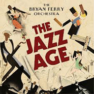 Bryan Ferry, The Jazz Age (CD)