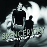 Spencer Day, The Mystery Of You (CD)