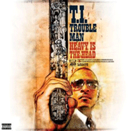 T.I., Trouble Man: Heavy Is The Head (CD)