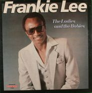 Frankie Lee, The Ladies And The Babies (LP)